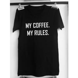 T-shirt - my coffee, my rules